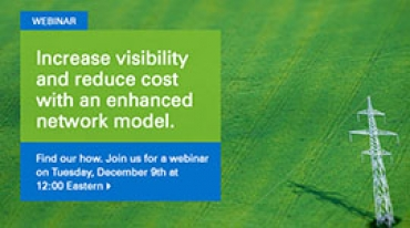 Increase visibility and reduce cost with an enhanced network model. Join our webinar Dec 9 2014 at 12EST.